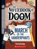 March of the Vanderpants: A Branches Book (the Notebook of Doom #12), 12