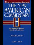 Judges, Ruth: An Exegetical and Theological Exposition of Holy Scripture (The New American Commentary)
