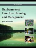 Environmental Land Use Planning and Management: Second Edition