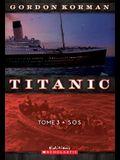 Titanic: N? 3 - SOS