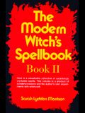 The Modern Witch's Spellbook, Book ll (Bk. 2)