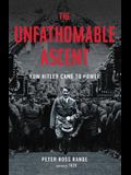 The Unfathomable Ascent Lib/E: How Hitler Came to Power