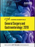 CPT Coding Essentials for General Surgery and Gastroenterology 2019