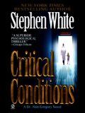 Critical Conditions