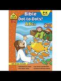 School Zone Bible Dot-To-Dots! ABCs Workbook