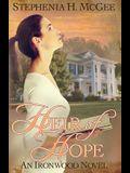 Heir of Hope (Ironwood Plantation Family Saga) (Volume 2)