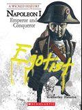 Napoleon (a Wicked History)