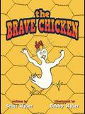 The Brave Chicken