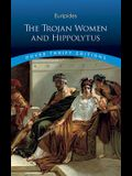 The Trojan Women and Hippolytus (Dover Thrift Editions)