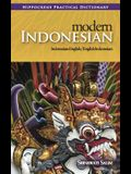 Modern Indonesian-English/English-Indonesian Practical Dictionary
