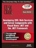 McAd Developing XML Web Services and Server Components with Visual Basic (R) .Net and the .Net Framework Exam Cram 2 (Exam Cram 70-310)