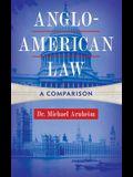 Anglo-American Law: A Comparison