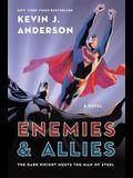Enemies & Allies