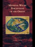 Medieval Welsh Perceptions of the Orient