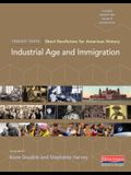 Industrial Age and Immigration: Short Nonfiction for American History