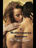 A Mediterranean Romance: The Capa Royals