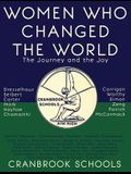 Women Who Changed the World: The Journey and the Joy