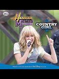 Hannah Montana The Move: Country Girl (Turtleback School & Library Binding Edition) (Hannah Montana: The Movie)