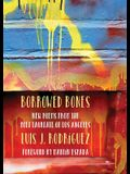 Borrowed Bones: New Poems from the Poet Laureate of Los Angeles
