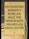Recommended Reference Books for Small and Medium-Sized Libraries and Media Centers: 2013 Edition, Volume 33