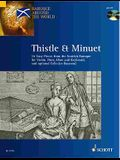 Thistle & Minuet: 16 Easy Pieces from Scottish Baroque