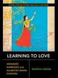 Learning to Love: Arranged Marriages and the British Indian Diaspora