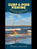 Surf & Pier Fishing: The Gear, Tips, and Techniques to Get Started