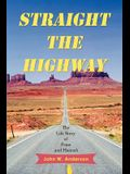 Straight the Highway: The Life Story of Petar and Hannah