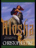 Alosha (Alosha Trilogy)
