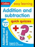 Addition and Subtraction Quick Quizzes: Ages 5-7