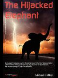 The Hijacked Elephant