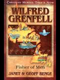 Wilfred Grenfell: Fisher of Men