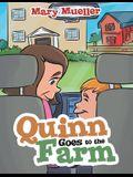 Quinn Goes to the Farm