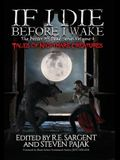If I Die Before I Wake: Tales of Nightmare Creatures