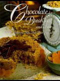 Chocolate for Breakfast and Tea: B & B Innkeepers Share Their Finest Recipes