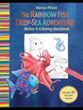 The Rainbow Fish Deep-Sea Adventure