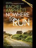 Nowhere to Run: A Detective Kay Hunter short story