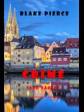 Crime (and Lager) (A European Voyage Cozy Mystery-Book 3)