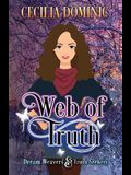 Web of Truth: A Dream Weavers & Truth Seekers Book