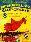 Medio Pollito/Half Chicken