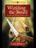 Wielding the Sword: Preachers and Teachers of God's Word