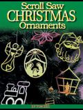 Scroll Saw Christmas Ornaments: More Than 200 Patterns