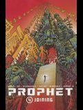 Prophet, Volume 4: Joining