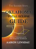 Oklahoma Total Eclipse Guide: Official Commemorative 2024 Keepsake Guidebook