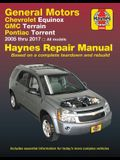 Gm: Chevrolet Equinox (05-17), GMC Terrain (10-17) & Pontiac Torrent (06-09) Haynes Repair Manual