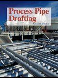 Process Pipe Drafting