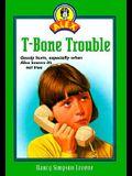 T-Bone Trouble