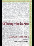 On Touchinga Jean-Luc Nancy