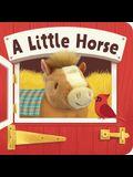 A Little Horse