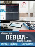 Håndbok for Debian-administratoren: Debian Buster fra første møte til mestring